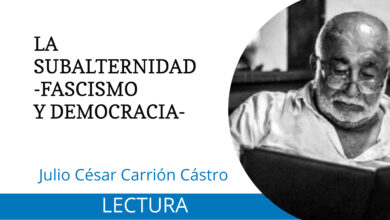 Photo of LA SUBALTERNIDAD -FASCISMO Y DEMOCRACIA-
